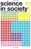 Science In Society: An Introduction to Social Studies of Science: Textbook