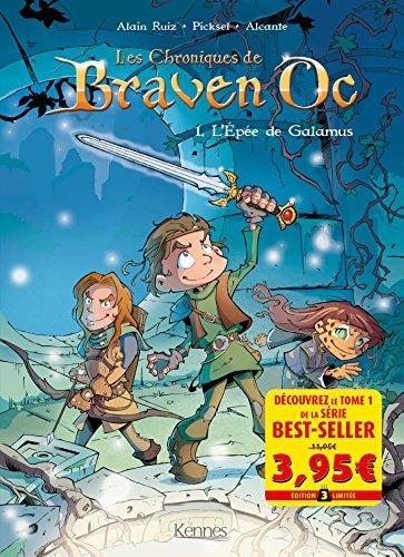 Braven Oc BD T01 - Offre découverte: L'épée de Galamus