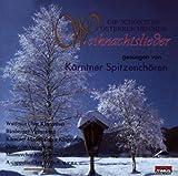 Die schönsten österreichischen Weihnachtslieder gesungen von Kärntner Chören (Weihnachten - Kärnten)