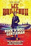 Lee Brilleaux: Rock'n'roll Gentleman