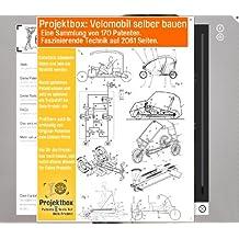 Velomobil selber bauen: Deine Projektbox inkl. 170 Original-Patenten bringt Dich mit Spaß ans Ziel!