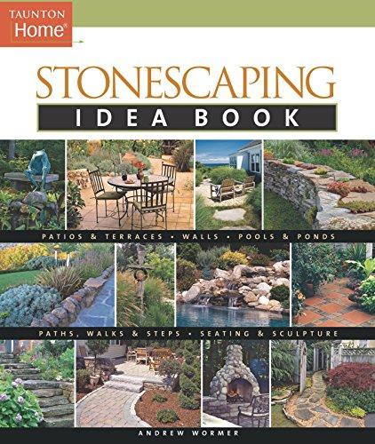 Stonescaping Idea Book (Taunton Idea Book)