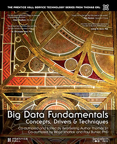 Big Data Fundamentals: Concepts, Drivers & Techniques (Prentice Hall service technology series)