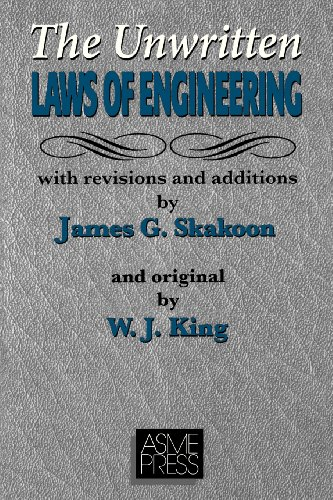 The Unwritten Laws of Engineering por James G. Skakoon