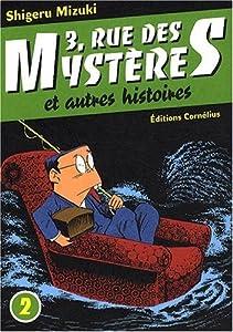 3, rue des mystères et autres histoires Edition simple Tome 2