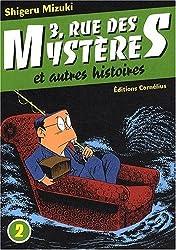 3, rue des mystères et autres histoires Vol.2