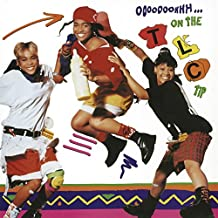 Ooooooohhh...on the Tlc Tip [Vinyl LP]