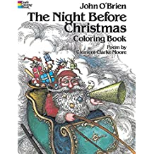The Night Before Christmas (Dover Holiday Coloring Book)
