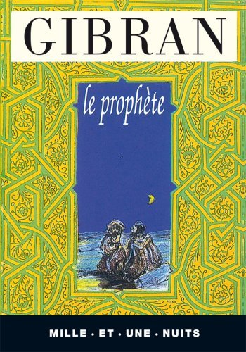 Le Proph?te by Khalil Gibran (1997-07-10)