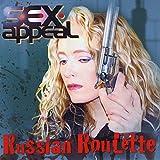 Songtexte von S.E.X. Appeal - Russian Roulette