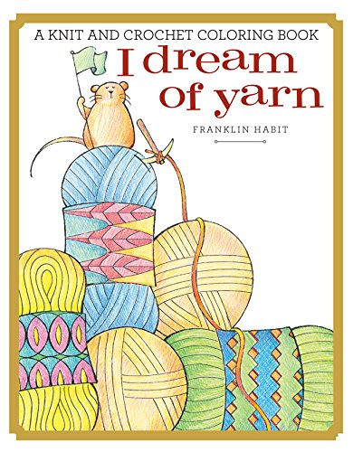 I Dream of Yarn -