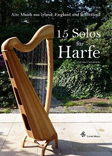 15 Solos für Harfe - Alte Musik aus Irland, England und Schottland