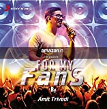 For My Fans - Amit Trivedi