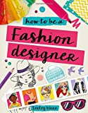 #4: How to Be a Fashion Designer