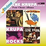 Four Classic Albums (Sing, Sing, Sing / Gene Krupa Quartet / Krupa Rocks / The Jazz Rhythms of Gene Krupa) [Remastered]