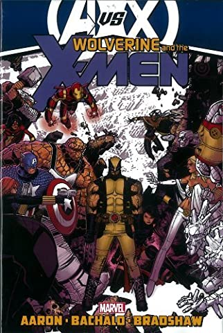 Wolverine & the X-Men by Jason Aaron - Volume 3 (AVX) by Jason Aaron (October 10,2012)