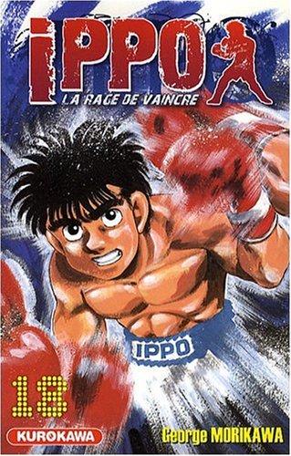 Ippo Saison 1 - La rage de vaincre Tome 18