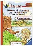 Toko und Mammut und der Säbelzahntiger (Leserabe mit Mildenberger...