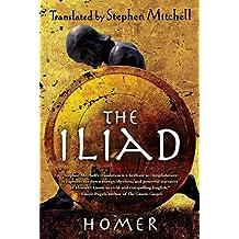 The Iliad: (The Stephen Mitchell Translation) (English Edition)