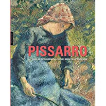 Camille Pissarro. Le premier des impressionnistes