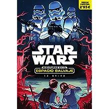 Star wars. Aventuras en el espacio salvaje 1. La huida