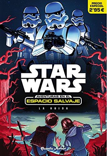 Star Wars. Aventuras en el espacio salvaje. La huida: Narrativa 1