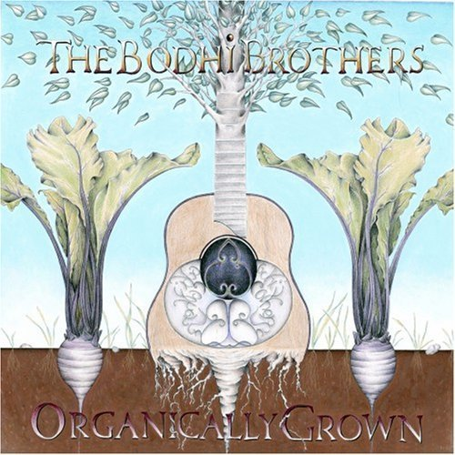 organically-grown-by-the-bodhi-brothers-2008-10-21
