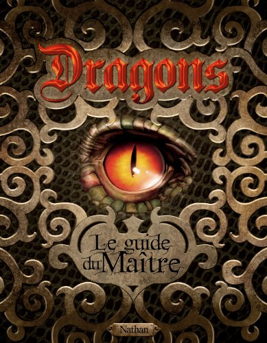 Dragon, le guide du maître