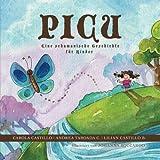 Picu: Eine schamanische Geschichte für Kinder