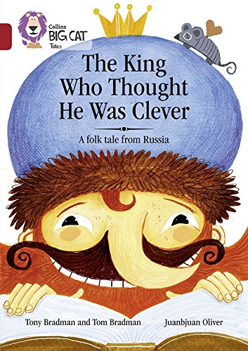 The King Who Thought He Was Clever: A Folk Tale from Russia: Band 14/Ruby (Collins Big Cat)