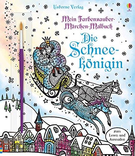 Mein Farbenzauber-Märchen-Malbuch: Die Schneekönigin