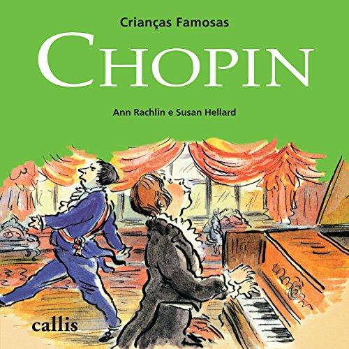 Chopin (Niños famosos) por Ann Rachlin