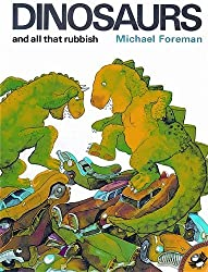 Dinosaurs And All That Rubbish (Puffin Books) by Michael Foreman (1993-10-05)