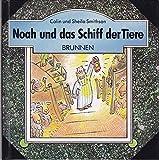 Noah und das Schiff der Tiere. Bunte Bibelbücher