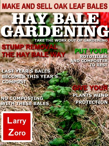 Hay Bale Gardening (English Edition) eBook: Larry Zoro ...