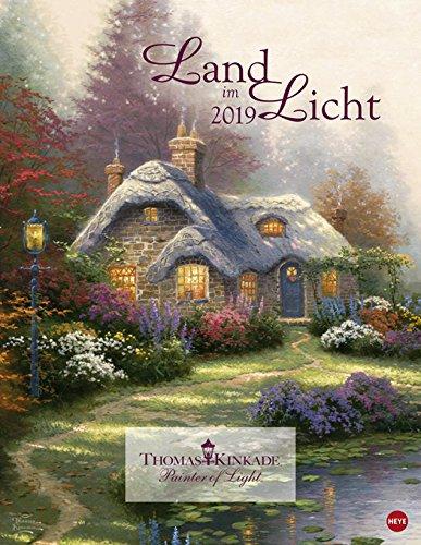 Land im Licht - Kalender 2019 - Heye-Verlag -Thomas Kinkade - Wandkalender - 34 cm x 44 cm -