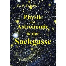 Physik und Astronomie in der Sackgasse