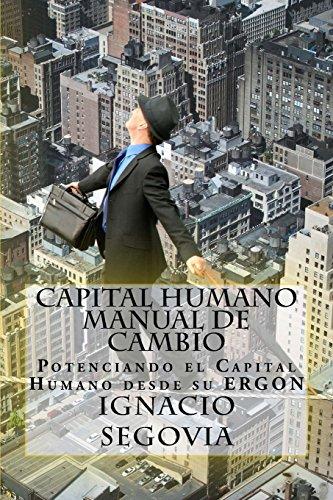 capital-humano-manual-de-cambio-potenciando-el-capital-humano-desde-su-ergon