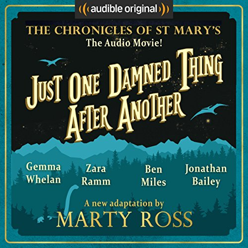 Just One Damned Thing After Another: An Audible Original Drama