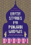Erotic Stories for Punjabi Widows by Balli Kaur Jaswal front cover