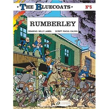 The Bluecoats - tome 5 Rumberley (05)