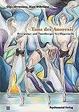 Tanz der Anorexie: Bewegungs- und Tanztherapie bei Magersucht (Therapie & Beratung)