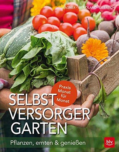 Image of Selbstversorger-Garten: Pflanzen, ernten & genießen