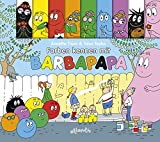 Farben kennen mit Barbapapa: Pappbilderbuch mit Figurenregister