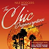 The Chic Organization - Up All Night (The Greatest Hits)