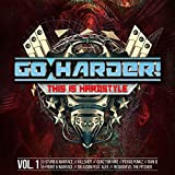 Go Harder! This Is Hardstyle