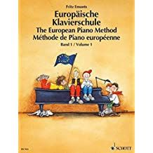 The European Piano Method: 1 by Fritz Emonts (Composer) (1-Jan-1992) Paperback
