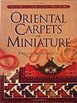 Oriental Carpets in Miniature: Charte...