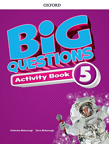Big Questions 5. Activity Book - 9780194107648 por Katherine Bilsborough