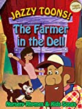 Jazzy Toons! Farmer in the Dell - Nursery Rhymes and Kids Songs [OV]